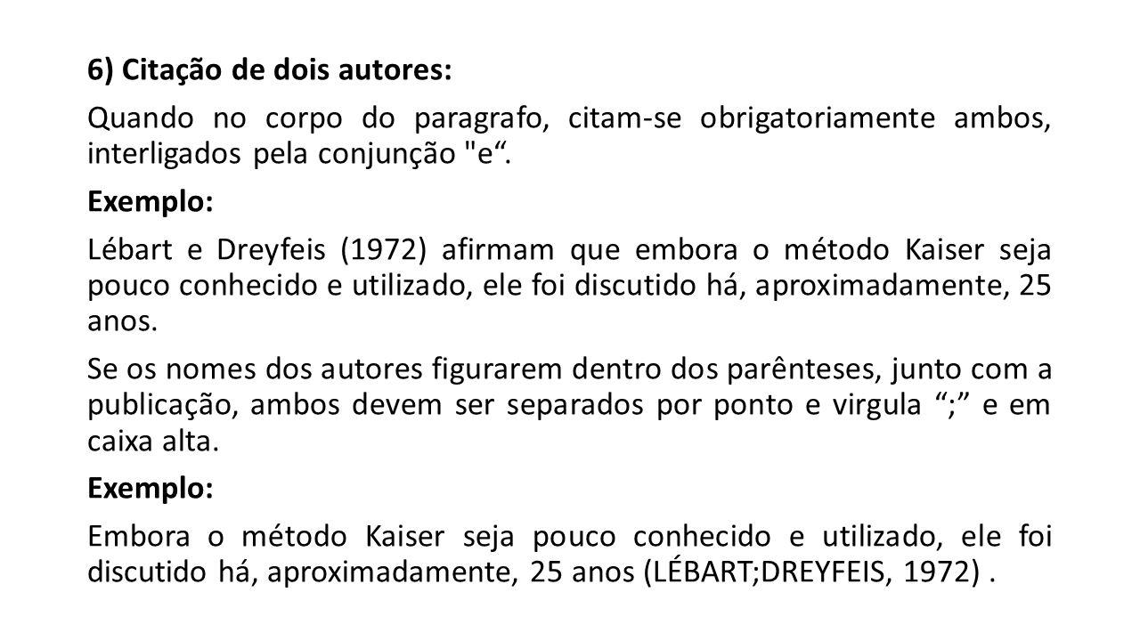 6) Citação de dois autores: