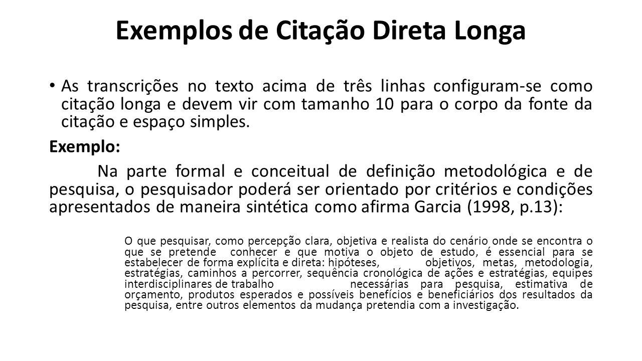 Exemplos de Citação Direta Longa