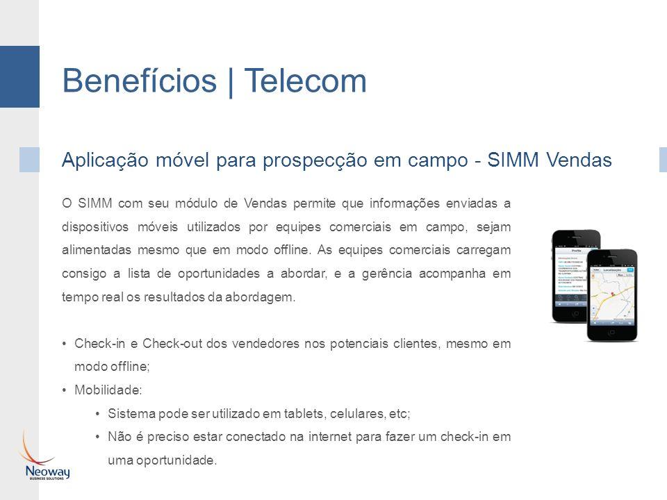 Benefícios | Telecom Aplicação móvel para prospecção em campo - SIMM Vendas.