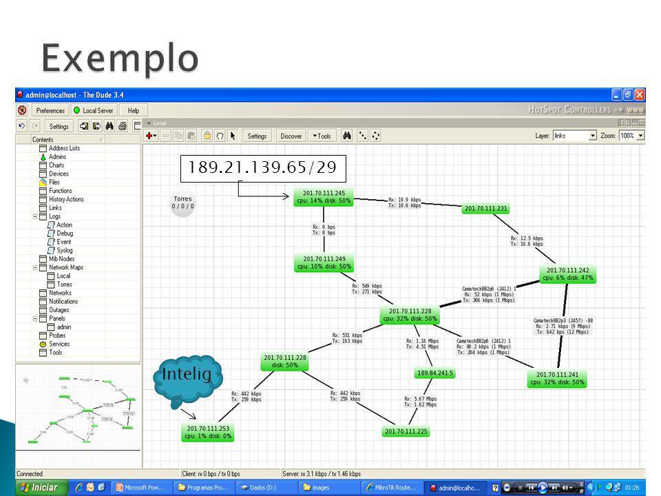 Exemplo 189.21.139.65/29 Intelig
