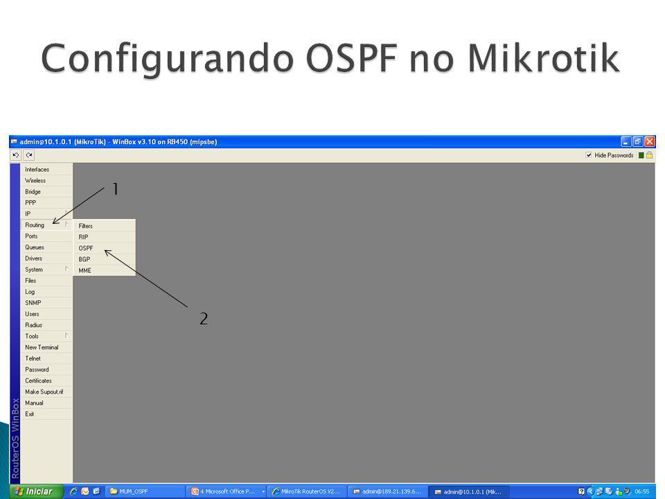 Configurando OSPF no Mikrotik