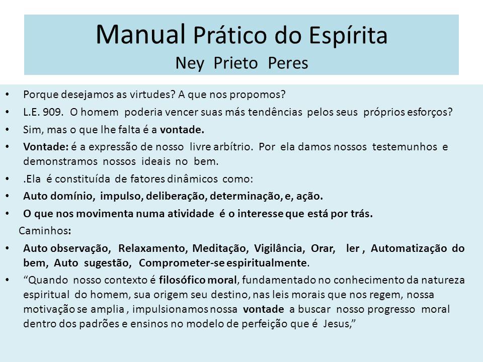 Manual Prático do Espírita Ney Prieto Peres