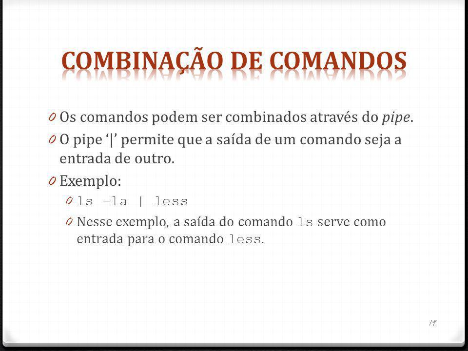 Combinação de comandos