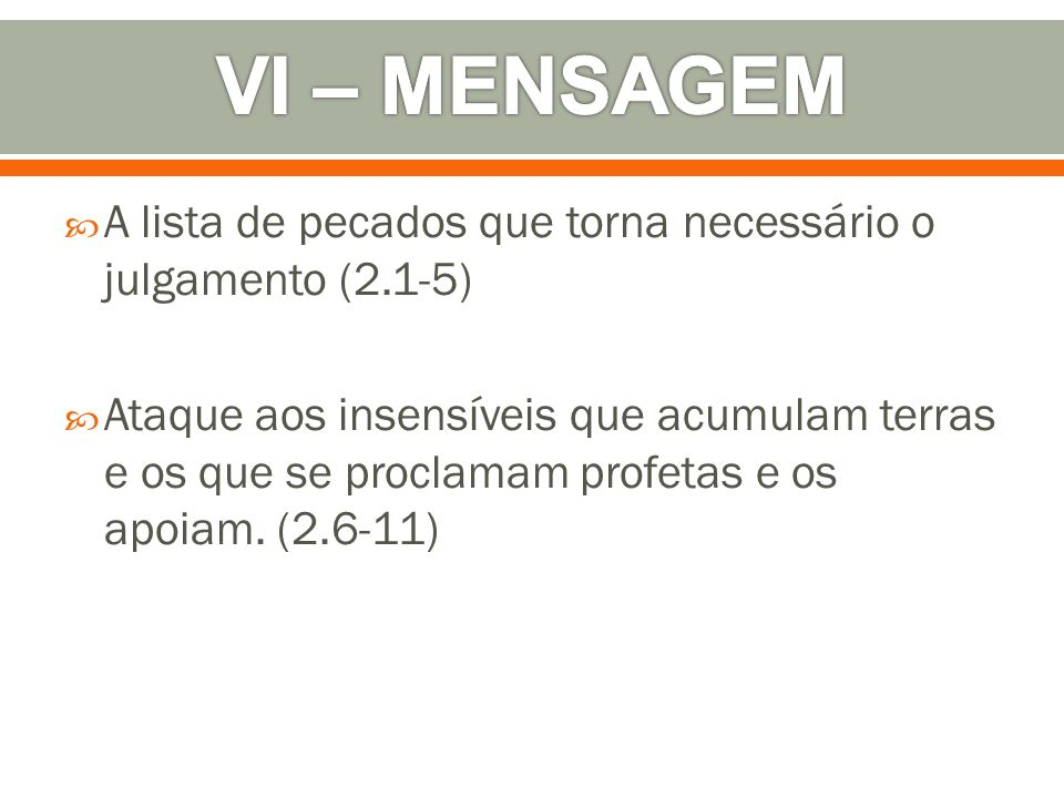 VI – MENSAGEM A lista de pecados que torna necessário o julgamento (2.1-5)