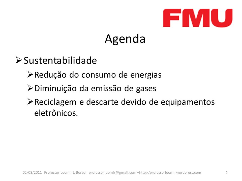 Agenda Sustentabilidade Redução do consumo de energias
