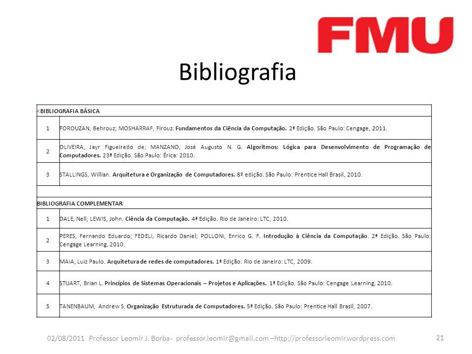 Bibliografia Bibliografia Basica – GUEDES (1) é o principal