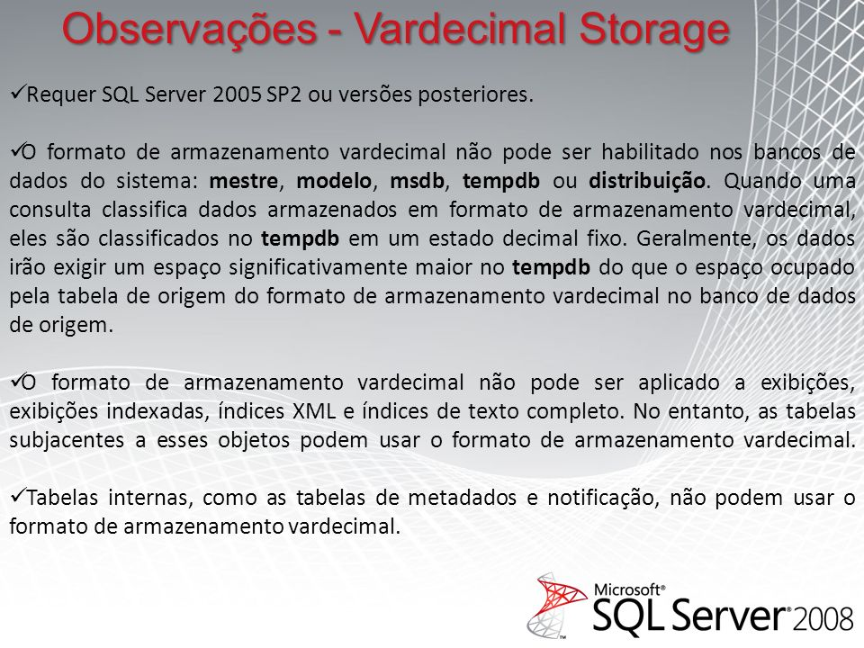Observações - Vardecimal Storage