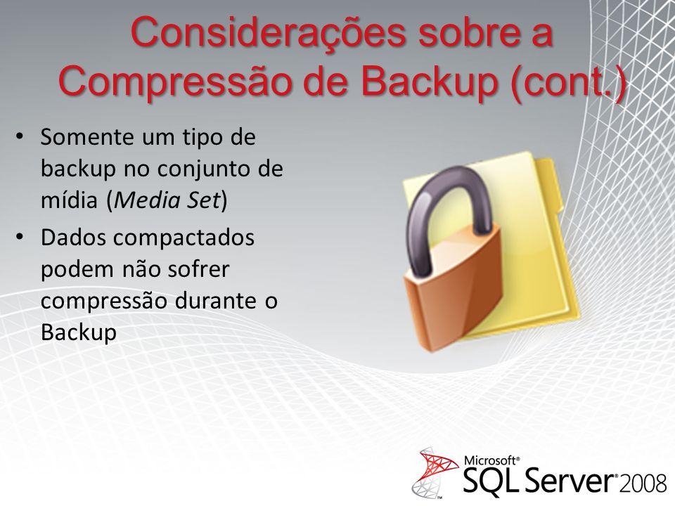 Considerações sobre a Compressão de Backup (cont.)