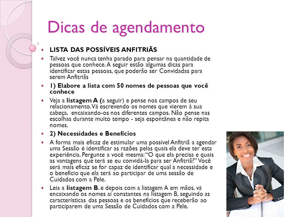 Dicas de agendamento LISTA DAS POSSÍVEIS ANFITRIÃS