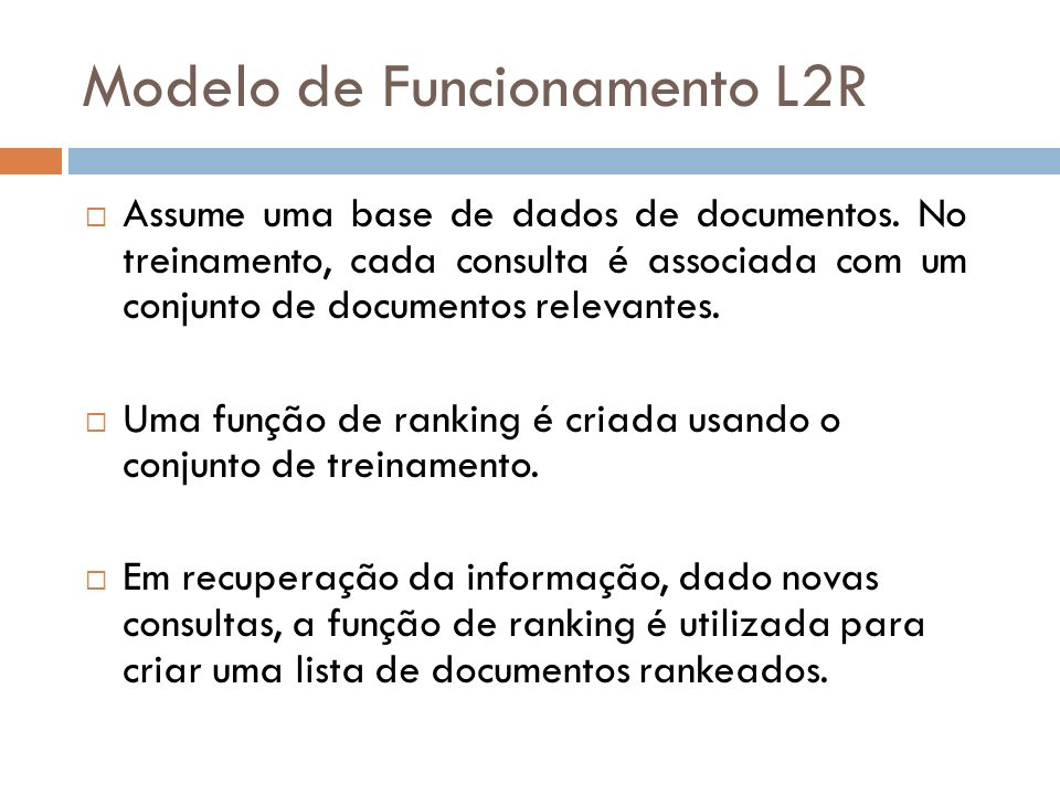 Modelo de Funcionamento L2R