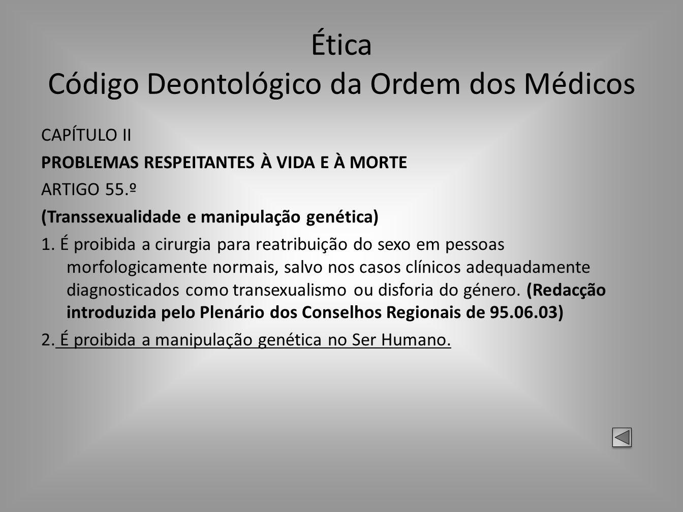 Ética Código Deontológico da Ordem dos Médicos