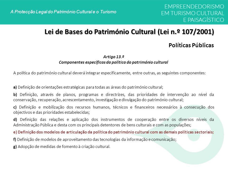 Componentes específicas da política do património cultural