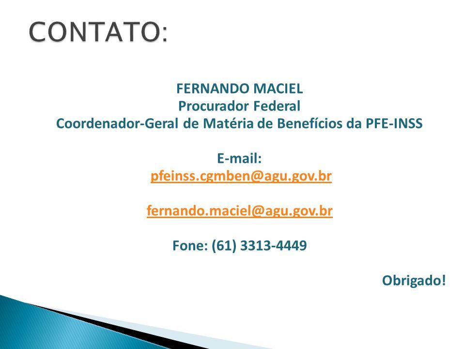 Coordenador-Geral de Matéria de Benefícios da PFE-INSS