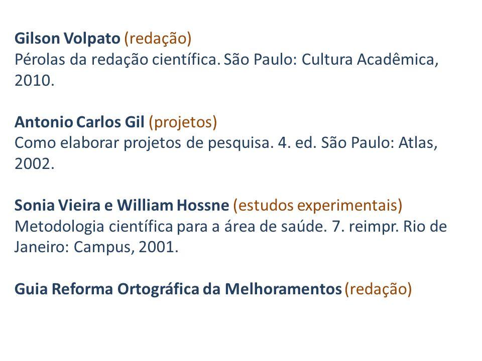 Gilson Volpato (redação) Pérolas da redação científica