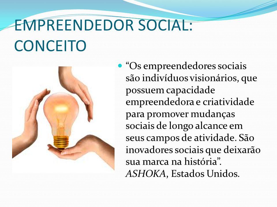 EMPREENDEDOR SOCIAL: CONCEITO