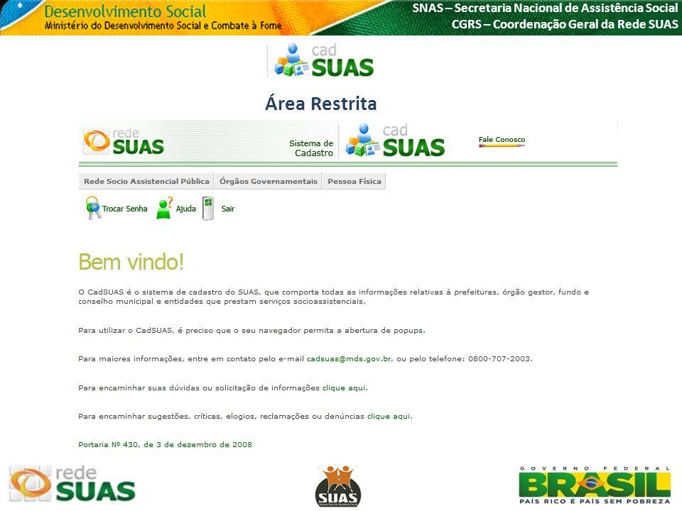 Área Restrita SNAS – Secretaria Nacional de Assistência Social
