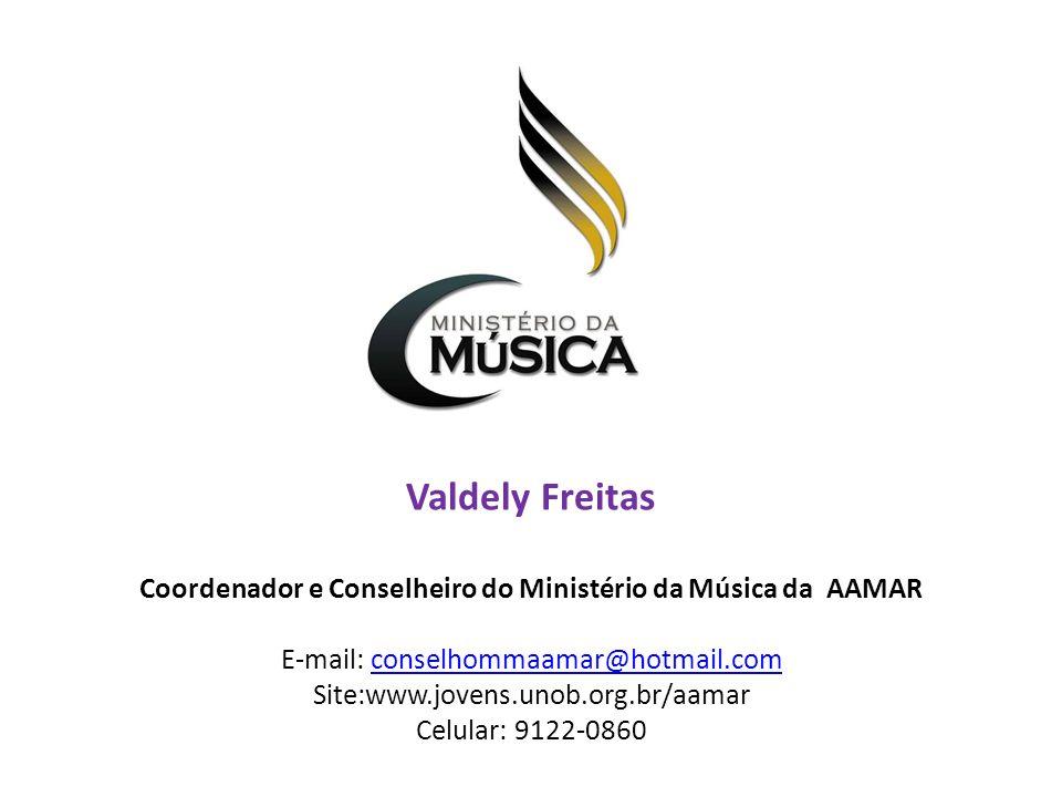 Coordenador e Conselheiro do Ministério da Música da AAMAR
