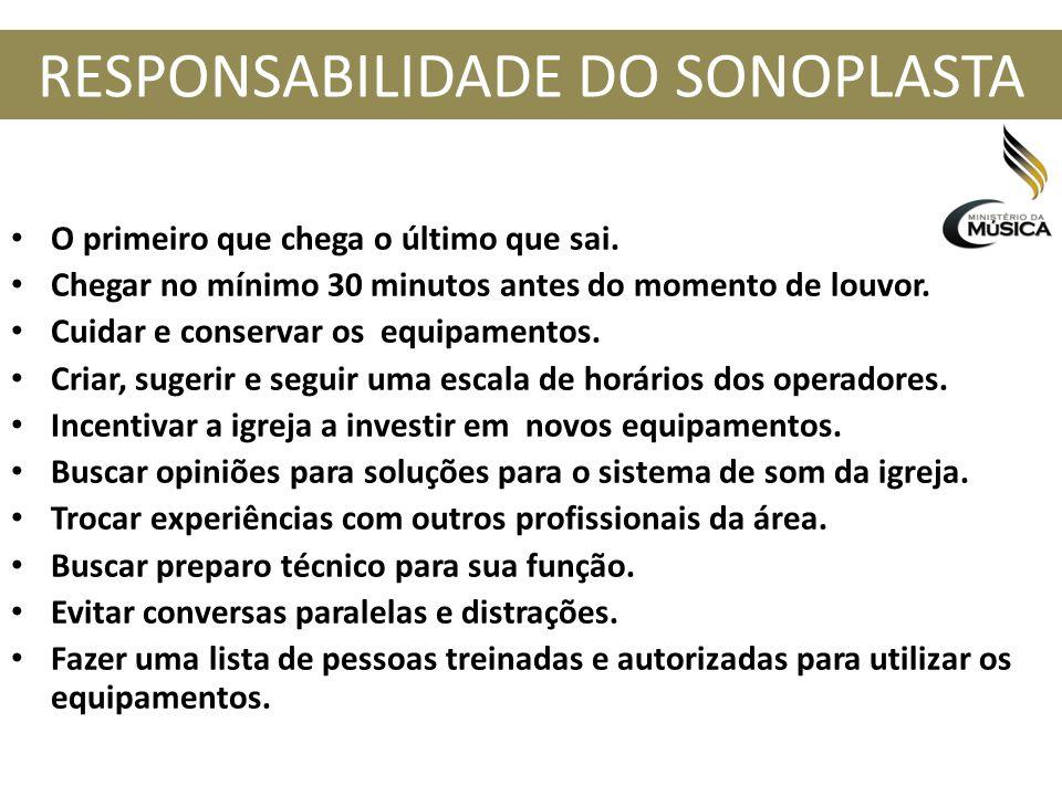 RESPONSABILIDADE DO SONOPLASTA