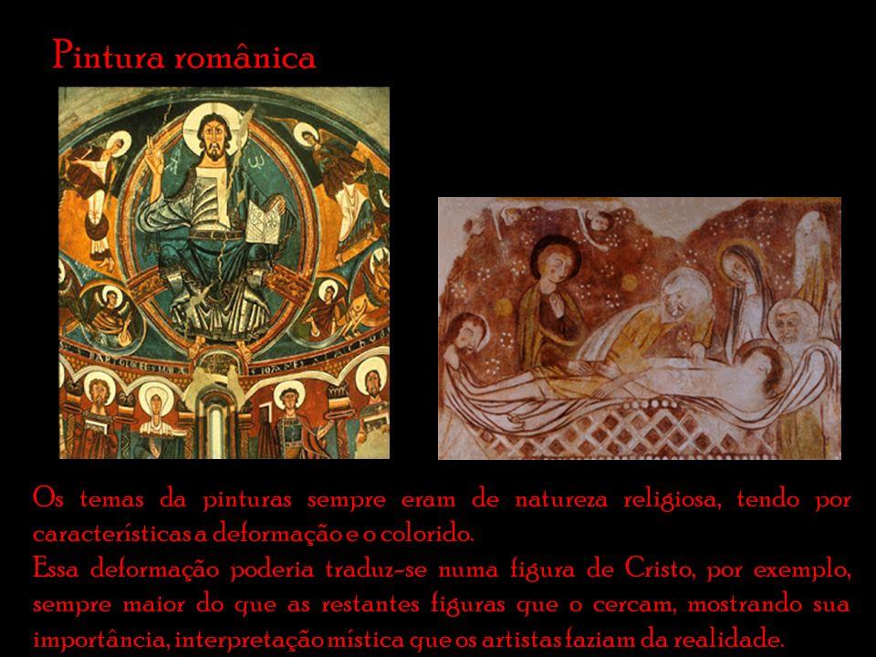Pintura românica Os temas da pinturas sempre eram de natureza religiosa, tendo por características a deformação e o colorido.