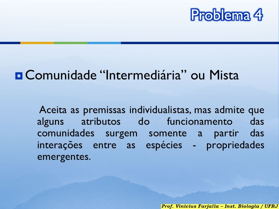Problema 4 Comunidade Intermediária ou Mista