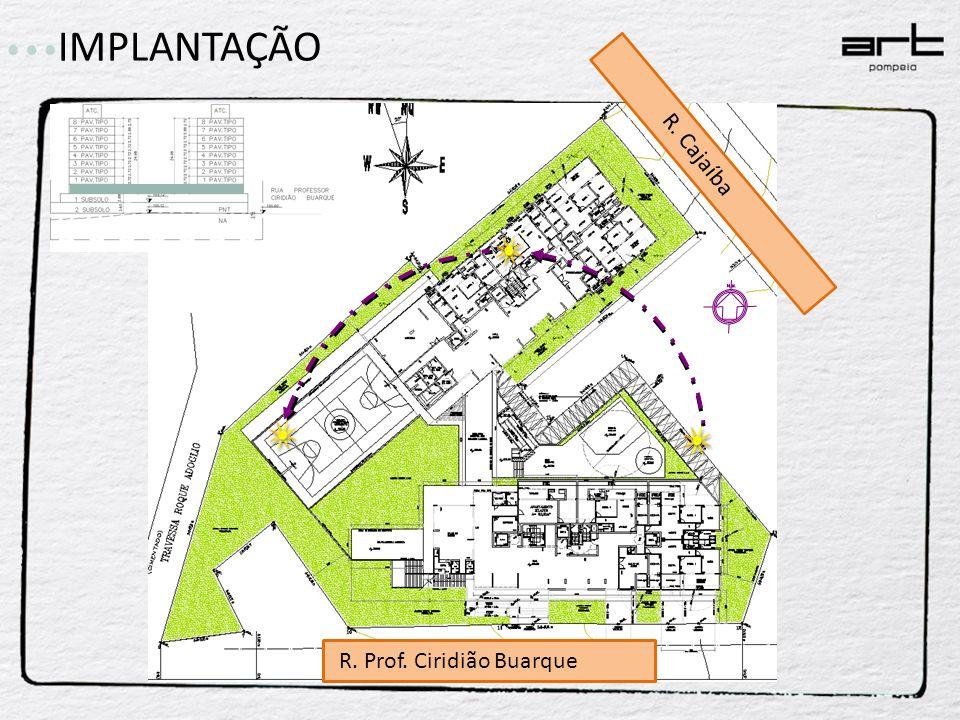 IMPLANTAÇÃO R. Cajaíba R. Prof. Ciridião Buarque