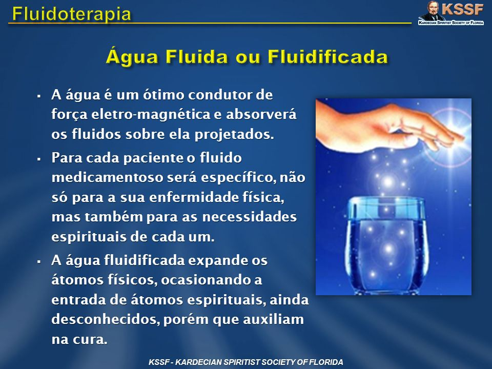 Água Fluida ou Fluidificada