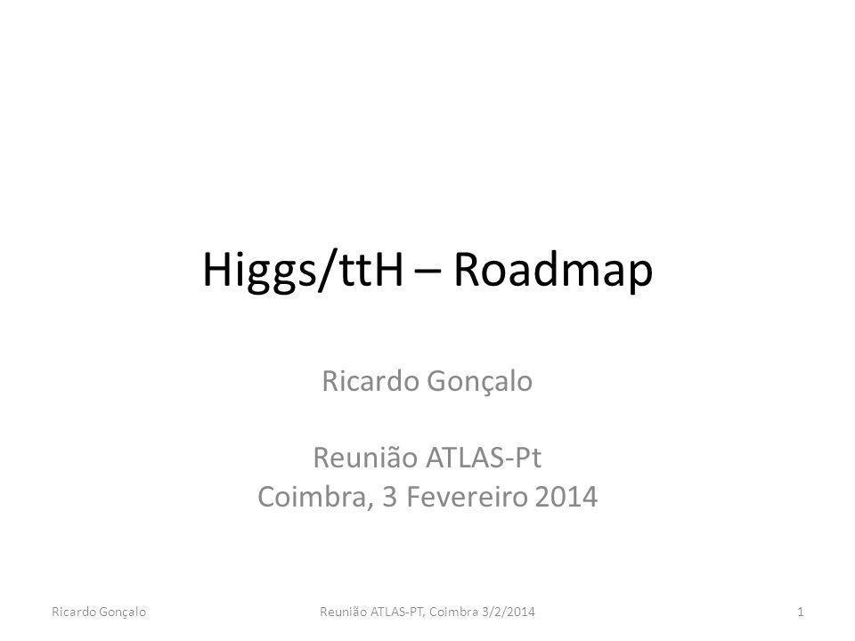 Ricardo Gonçalo Reunião ATLAS-Pt Coimbra, 3 Fevereiro 2014