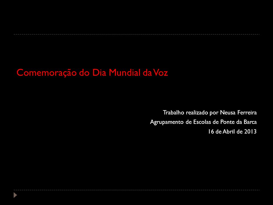Comemoração do Dia Mundial da Voz