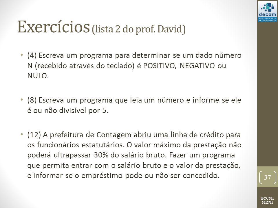 Exercícios (lista 2 do prof. David)