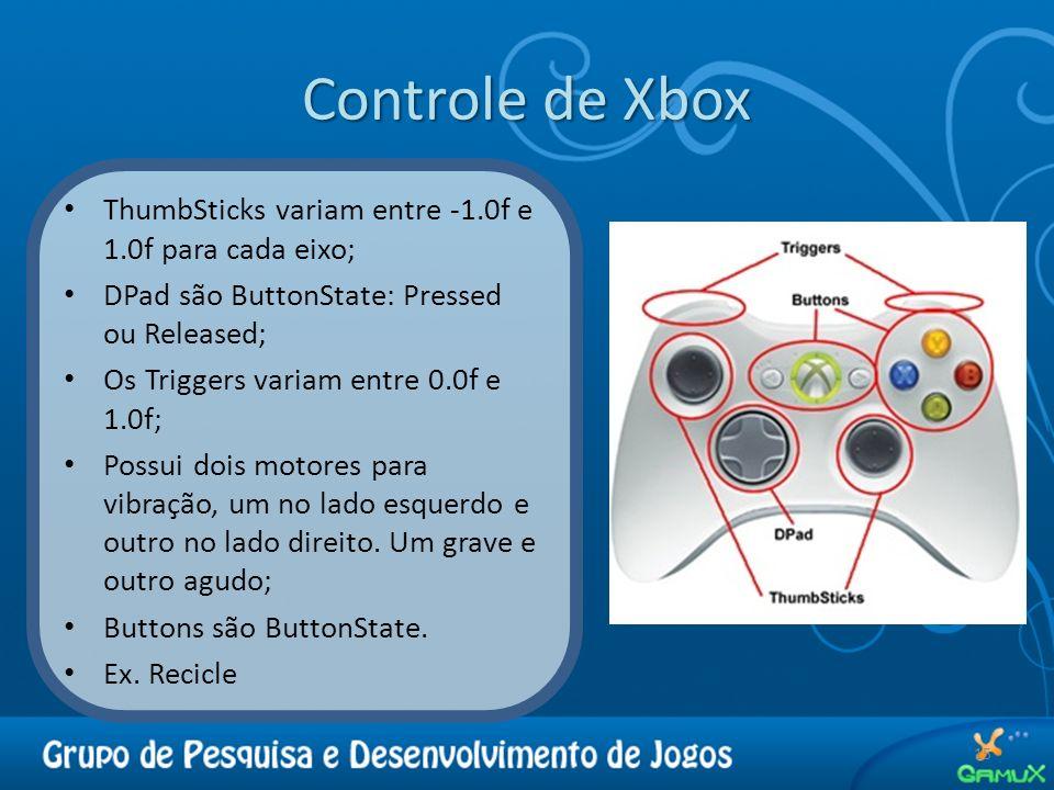 Controle de Xbox ThumbSticks variam entre -1.0f e 1.0f para cada eixo;
