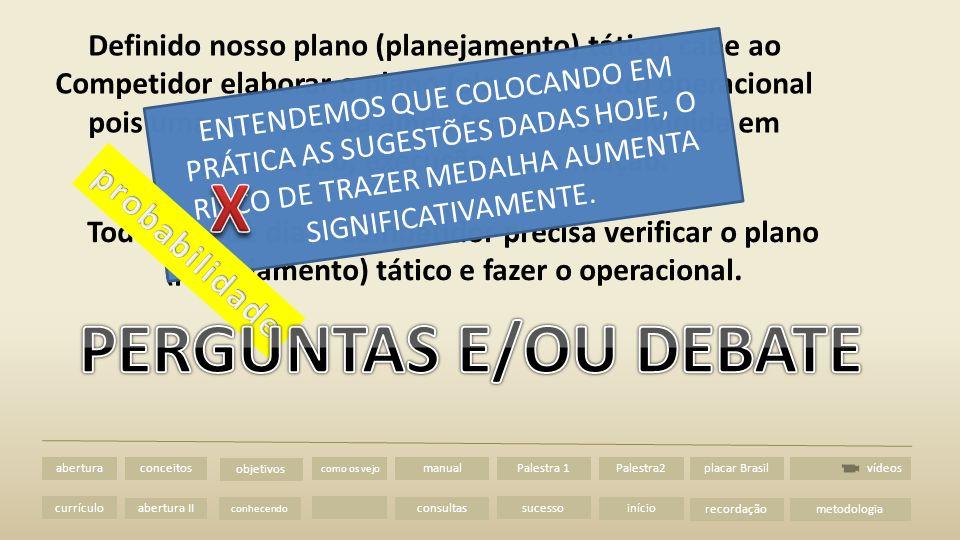 X PERGUNTAS E/OU DEBATE
