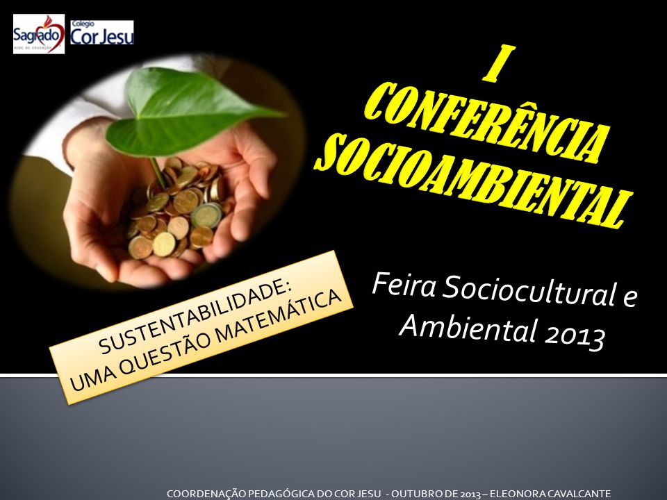 I CONFERÊNCIA SOCIOAMBIENTAL