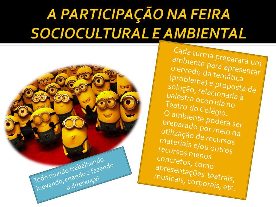 A PARTICIPAÇÃO NA FEIRA SOCIOCULTURAL E AMBIENTAL