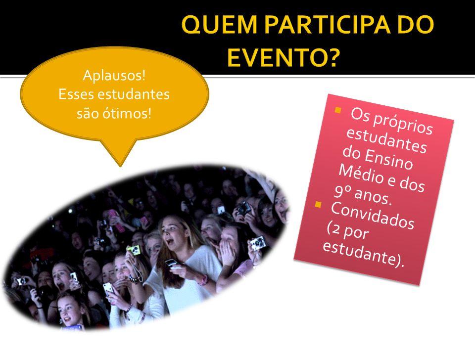 QUEM PARTICIPA DO EVENTO