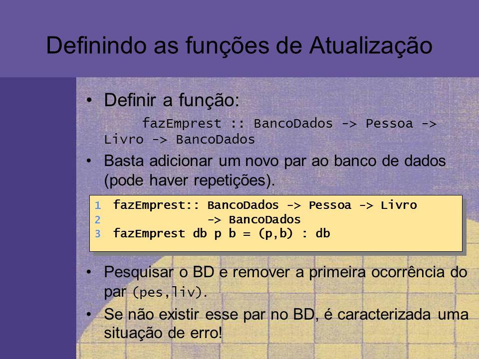Definindo as funções de Atualização