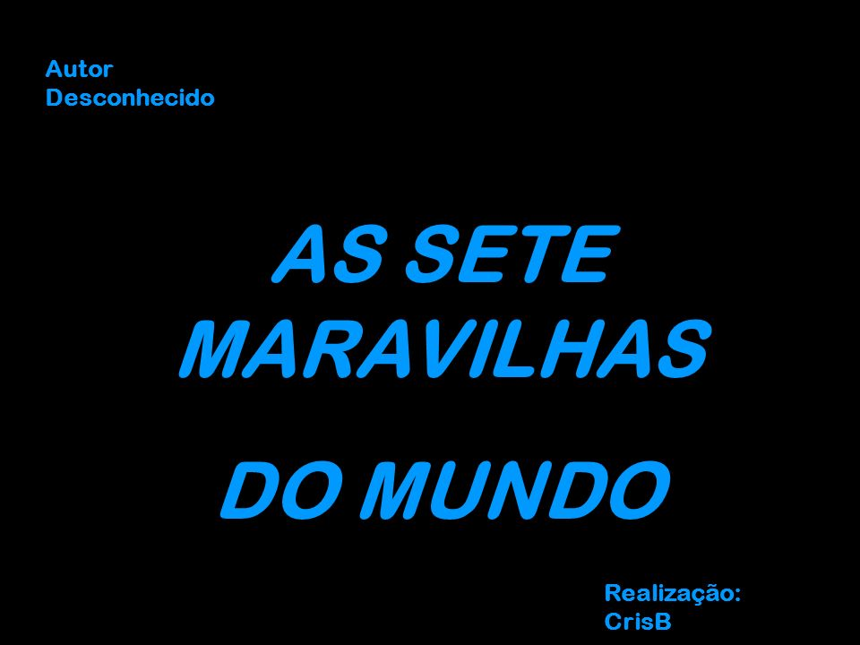 AS SETE MARAVILHAS DO MUNDO