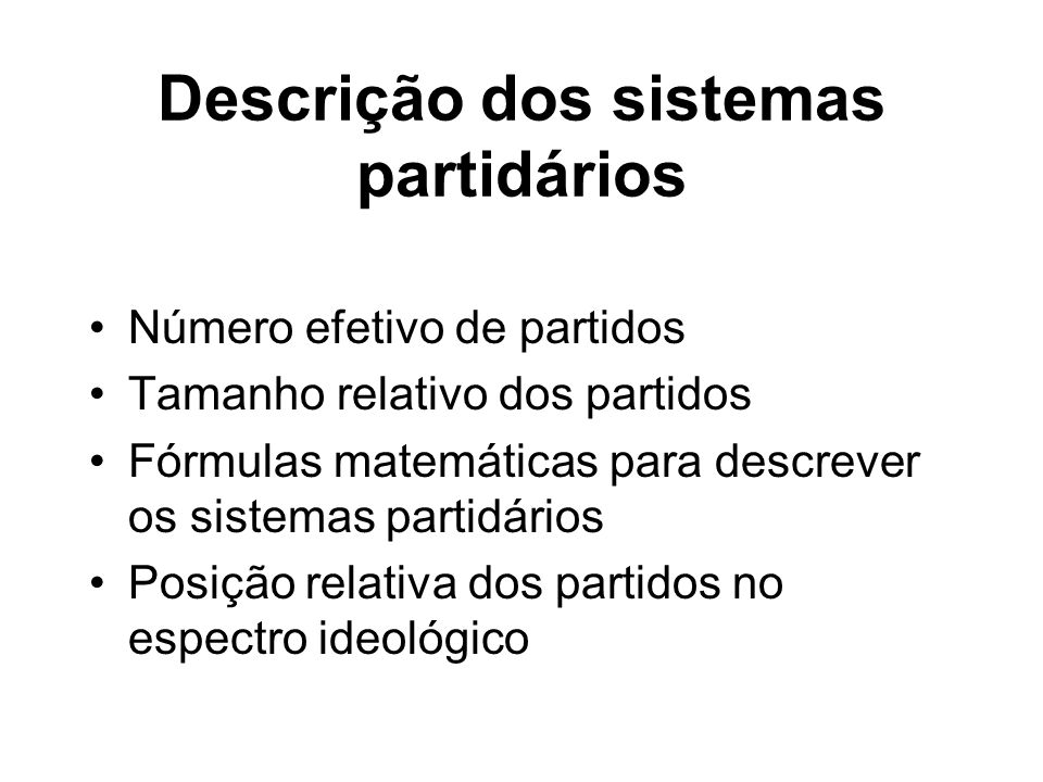 Descrição dos sistemas partidários