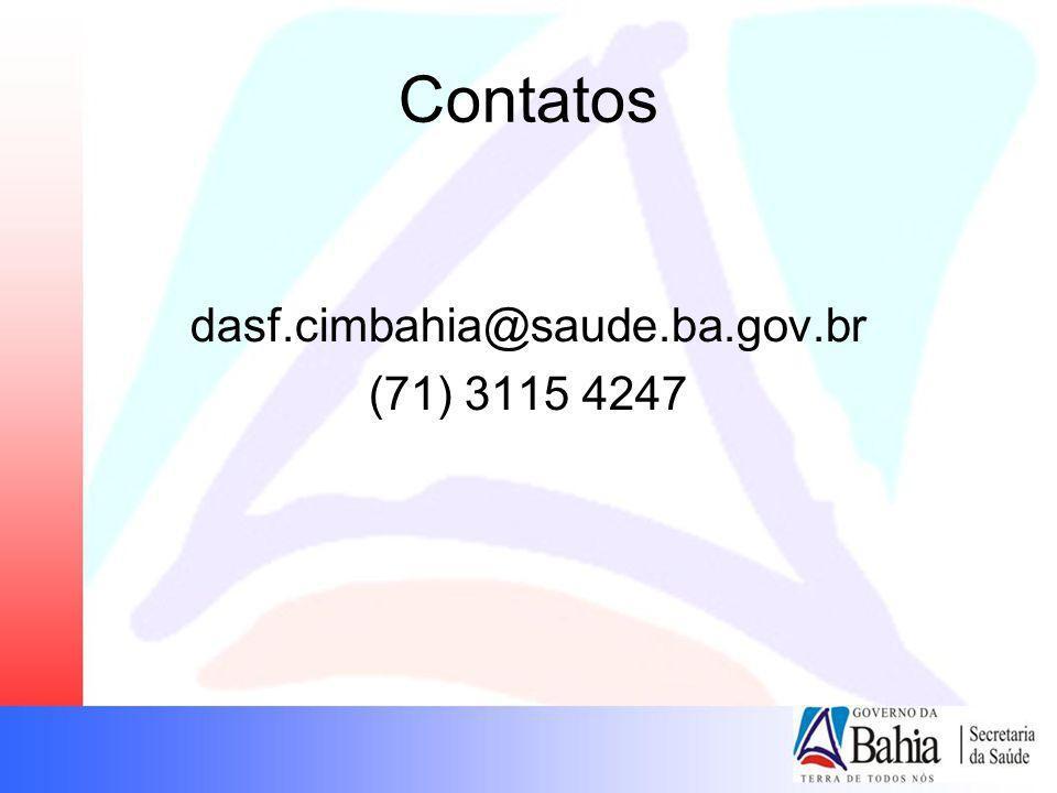 Contatos dasf.cimbahia@saude.ba.gov.br (71) 3115 4247 18