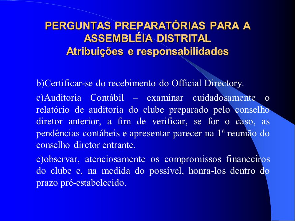 b)Certificar-se do recebimento do Official Directory.