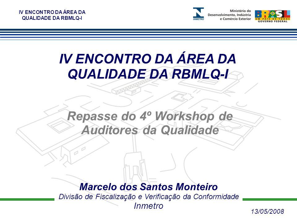 IV ENCONTRO DA ÁREA DA QUALIDADE DA RBMLQ-I