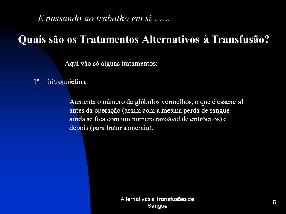 Quais são os Tratamentos Alternativos à Transfusão