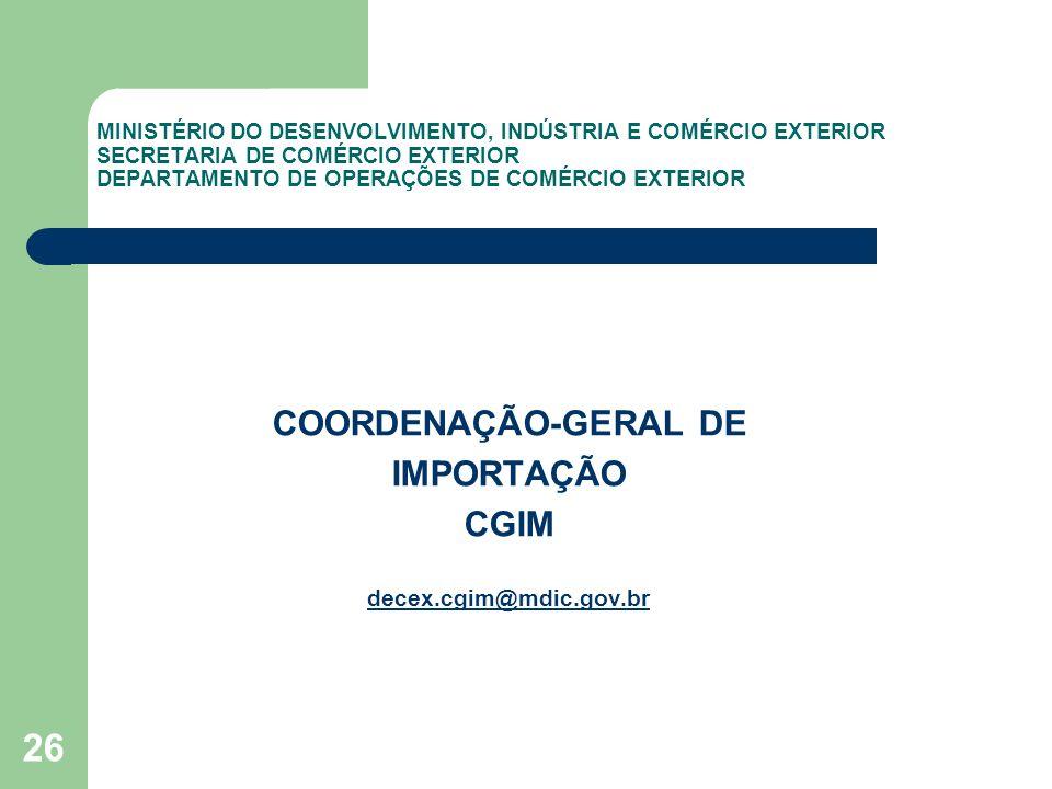 COORDENAÇÃO-GERAL DE IMPORTAÇÃO CGIM