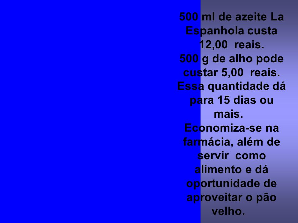 500 ml de azeite La Espanhola custa 12,00 reais