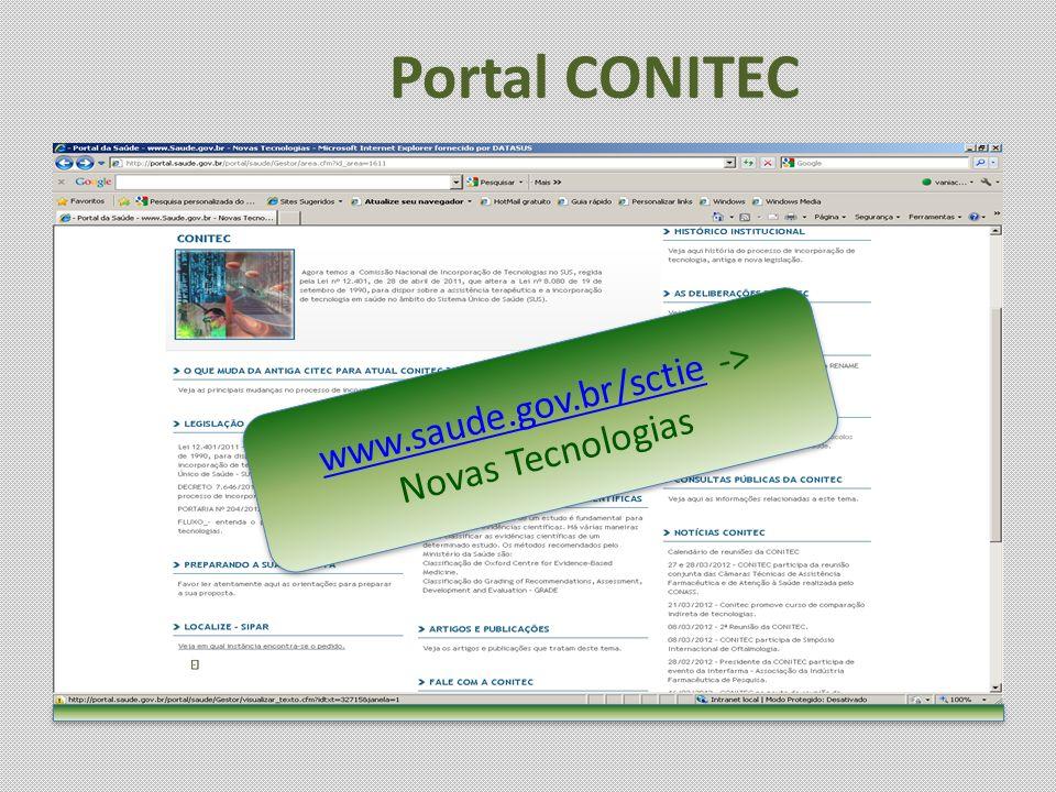 www.saude.gov.br/sctie -> Novas Tecnologias