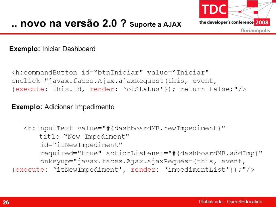 .. novo na versão 2.0 Suporte a AJAX