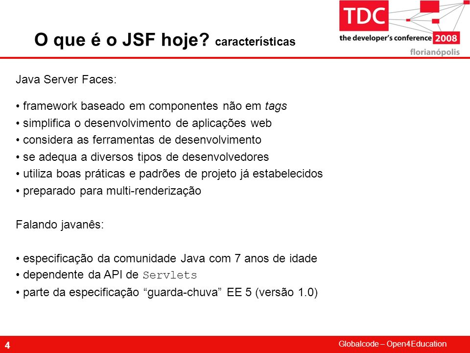 O que é o JSF hoje características