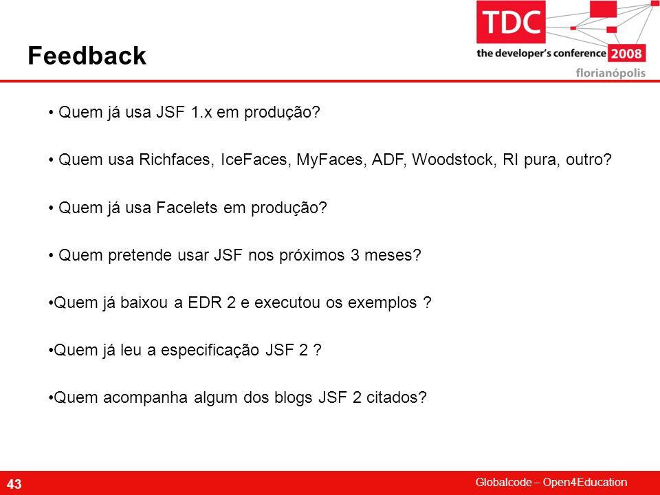 Feedback Quem já usa JSF 1.x em produção