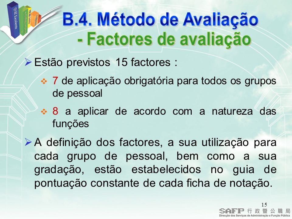 - Factores de avaliação