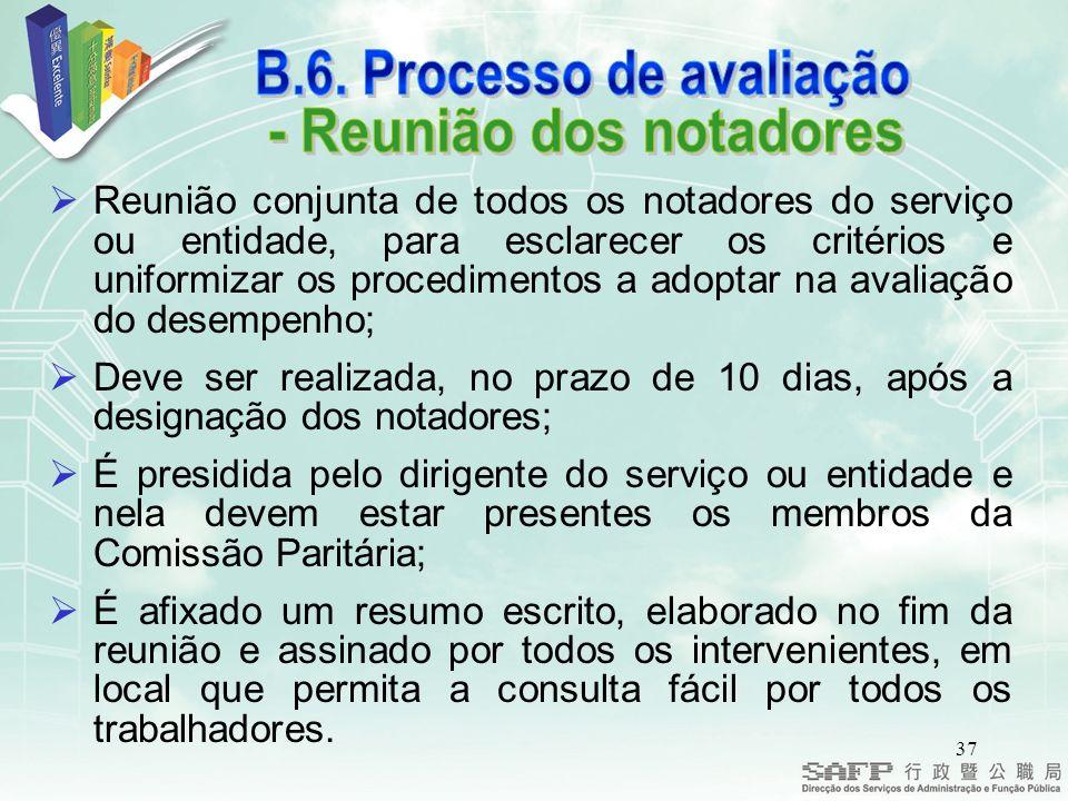 B.6. Processo de avaliação - Reunião dos notadores