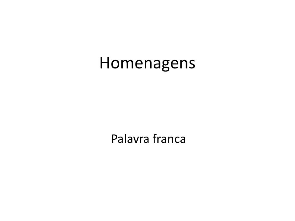 Homenagens Palavra franca